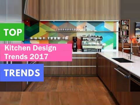 Top Kitchen Design Trends 2017