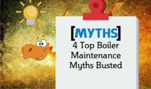 Boiler maintenance myths shown in a graphic image.