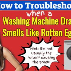 Image introduces the article about Curing Washing Machine Drain Smells Like Rotten Eggs.
